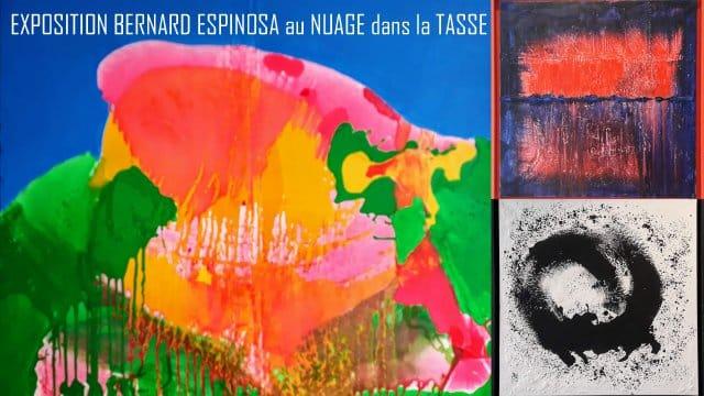 Exposition peinture Bernard Espinosa au Nuage dans la Tasse au Havre